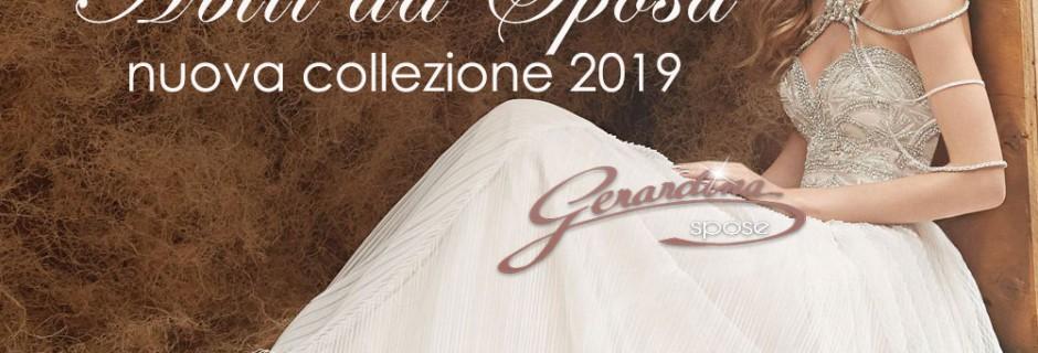 Abiti da Sposa… l'incantevole Nuova Collezione 2019 di Gerardina Spose